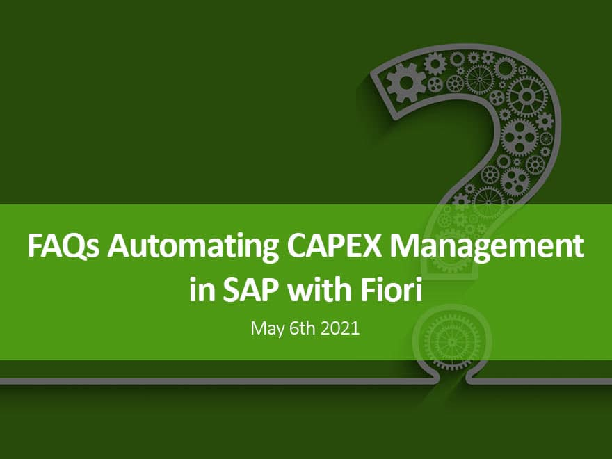 FAQs Automating CAPEX Management in SAP with Fiori